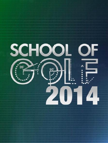 School of Golf 2014