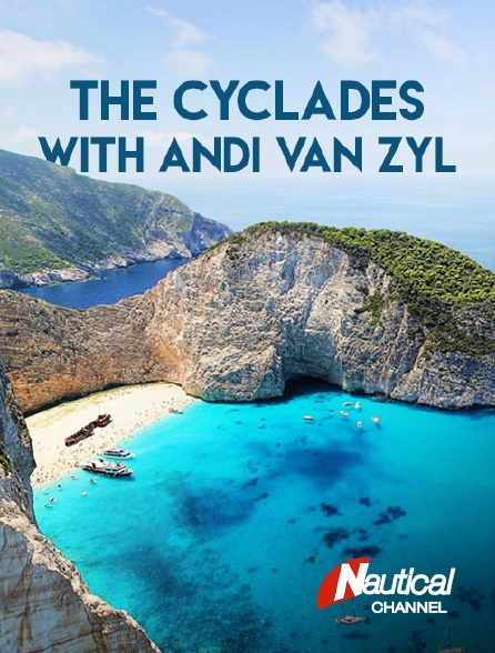 Nautical Channel - The Cyclades With Andi Van Zyl