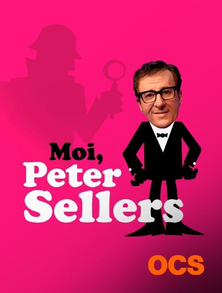 OCS - Moi, Peter Sellers