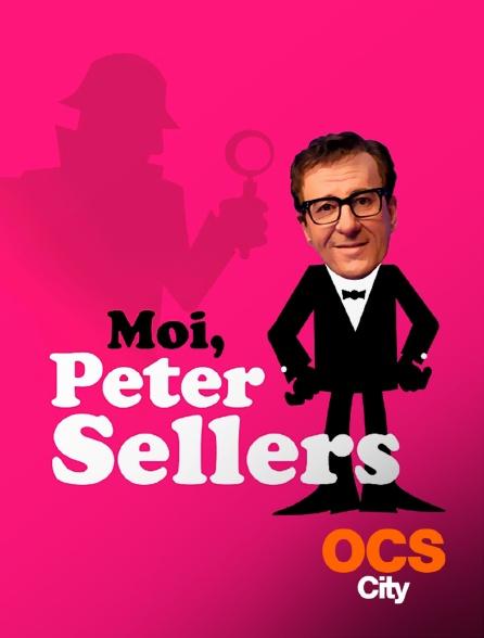 OCS City - Moi, Peter Sellers