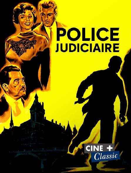 Ciné+ Classic - Police judiciaire