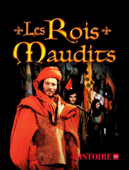 HISTOIRE TV - Les rois maudits