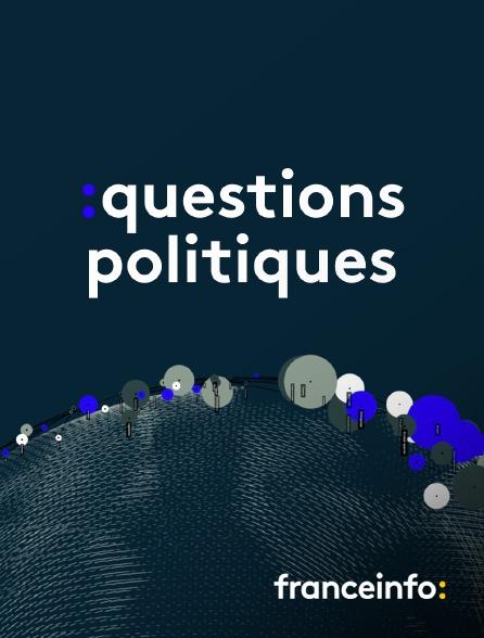 franceinfo: - Questions politiques