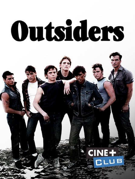 Ciné+ Club - Outsiders