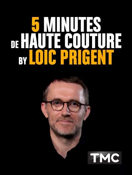 TMC - 5 minutes de haute couture by Loïc Prigent