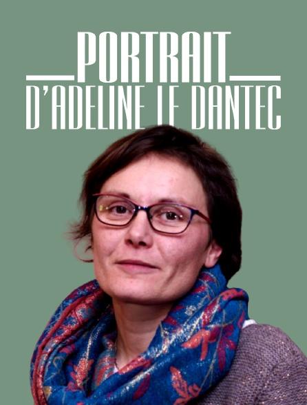 Portrait d'Adeline Le Dantec