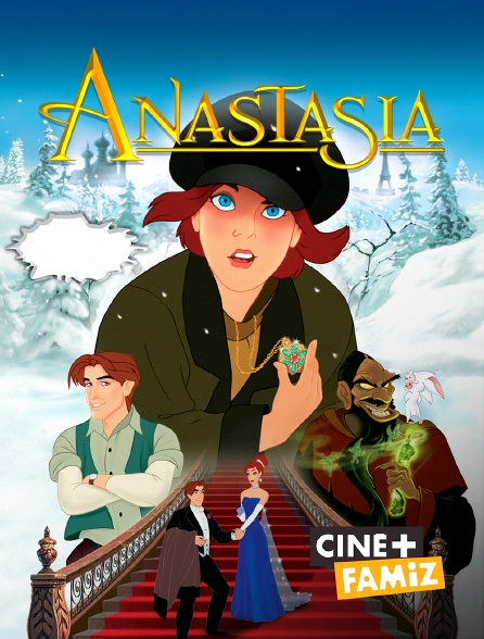 Ciné+ Famiz - Anastasia