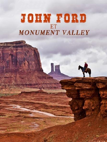 John Ford et Monument Valley