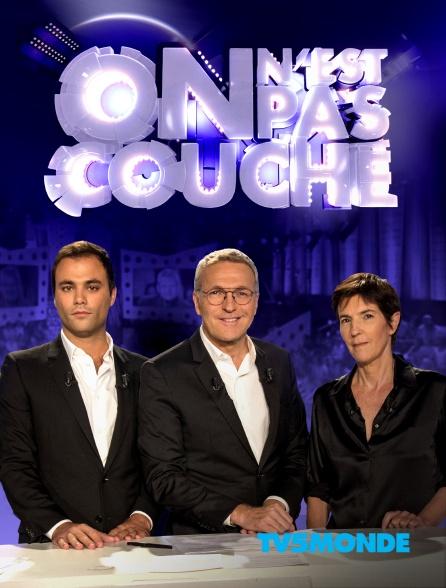 TV5MONDE - On n'est pas couché