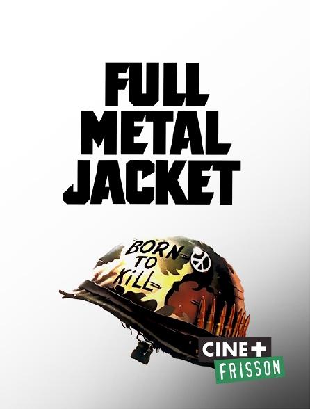Ciné+ Frisson - Full Metal Jacket
