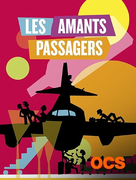 OCS - Les amants passagers