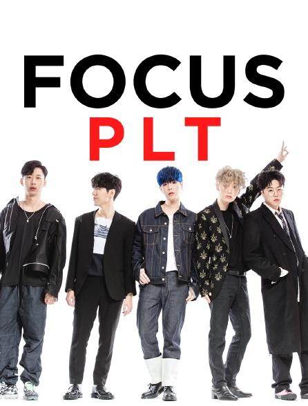 Focus PLT