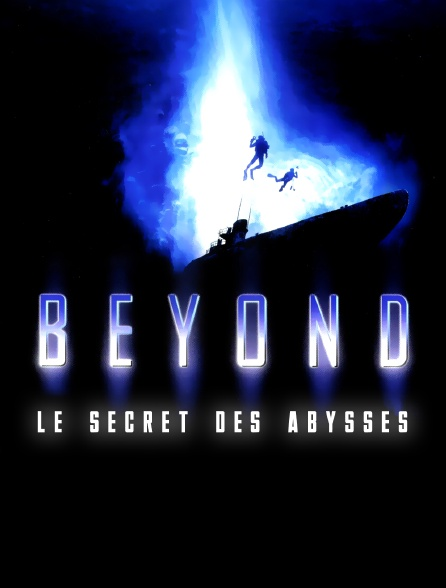 Beyond, le secret des abysses