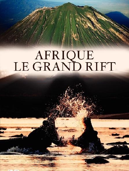 Afrique : le grand Rift