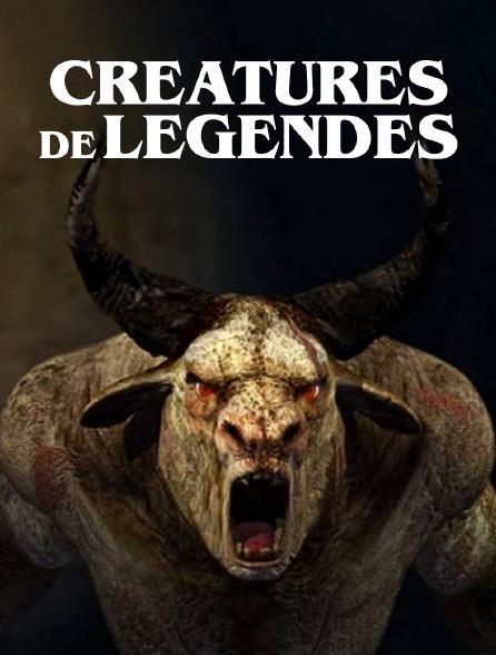 Créatures de légendes