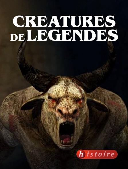 Histoire - Créatures de légendes