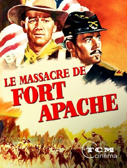 TCM Cinéma - Le massacre de Fort Apache