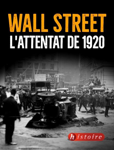 Histoire - Wall Street : l'attentat de 1920