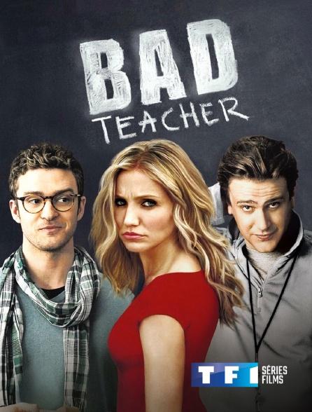 TF1 Séries Films - Bad teacher