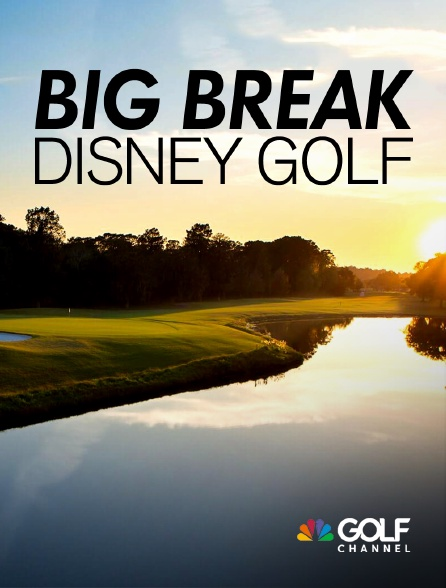Golf Channel - Big break Disney Golf