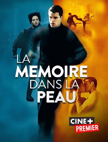 Ciné+ Premier - La mémoire dans la peau