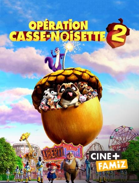 Ciné+ Famiz - Opération Casse-noisette 2