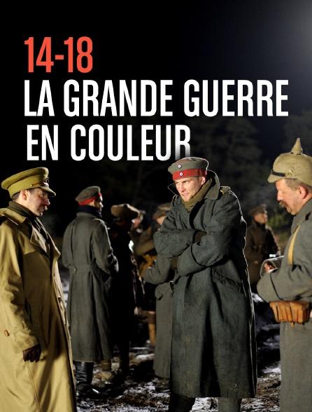 14-18, la Grande Guerre en couleur