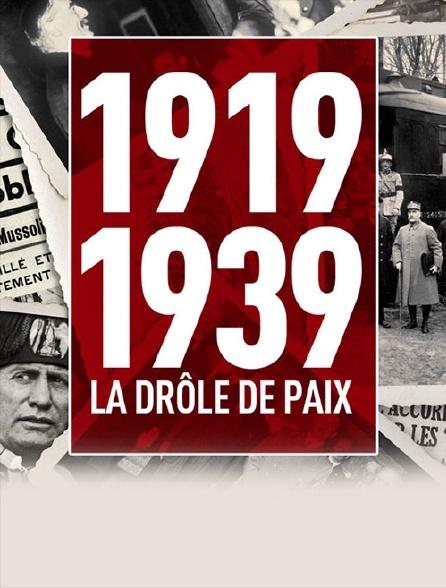 1919-1939 : la drôle de paix