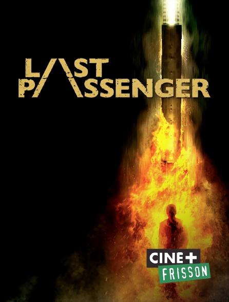 Ciné+ Frisson - Last Passenger