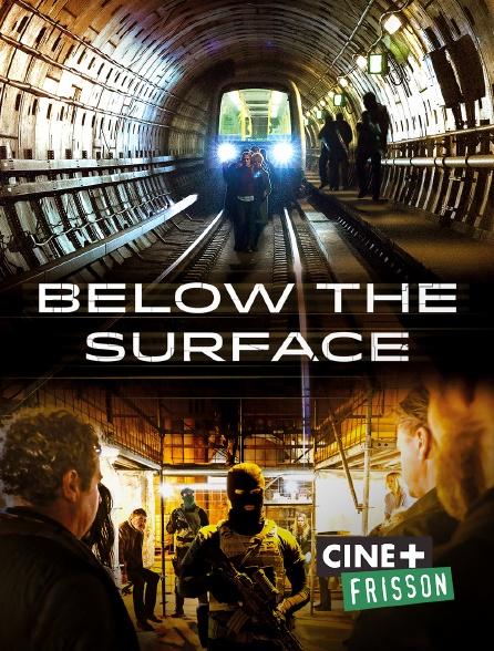Ciné+ Frisson - Below the Surface