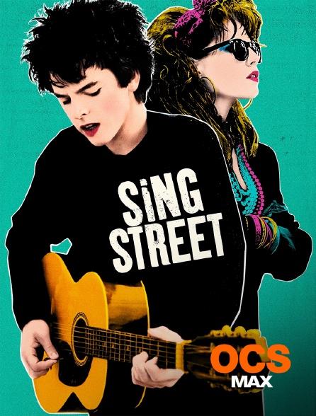 OCS Max - Sing Street