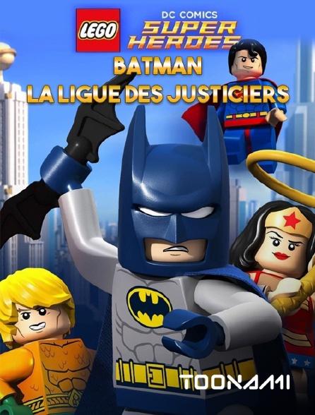 Toonami - Lego DC Comics Super Heroes : Batman, la Ligue des Justiciers