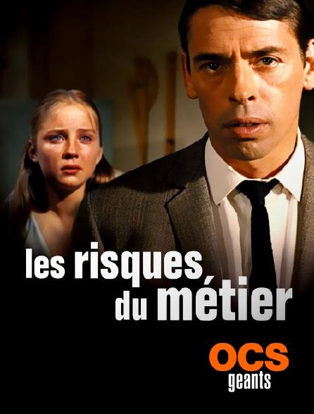 OCS Géants - Les risques du métier