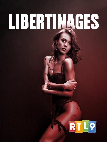 RTL 9 - Libertinages