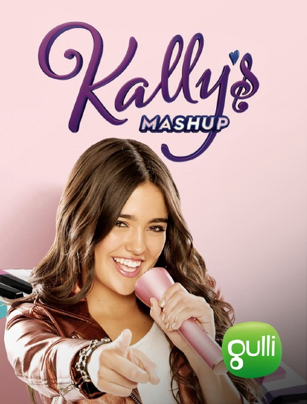 Gulli - Kally's Mashup, la voix de la pop