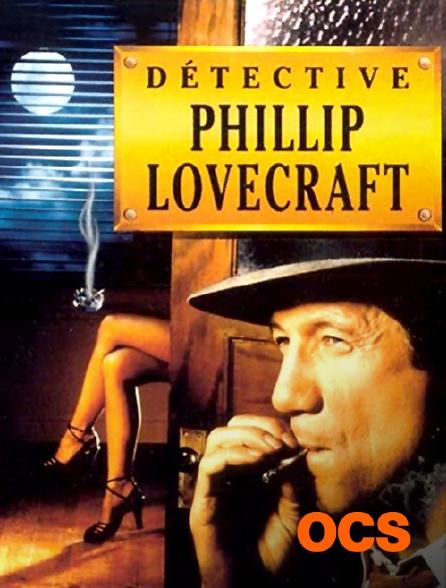 OCS - Détective Philip Lovercraft