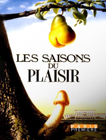 Paris Première - Les saisons du plaisir