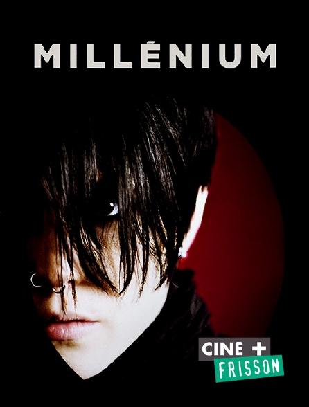 Ciné+ Frisson - Millénium, le film