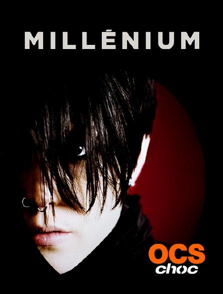 OCS Choc - Millénium, le film