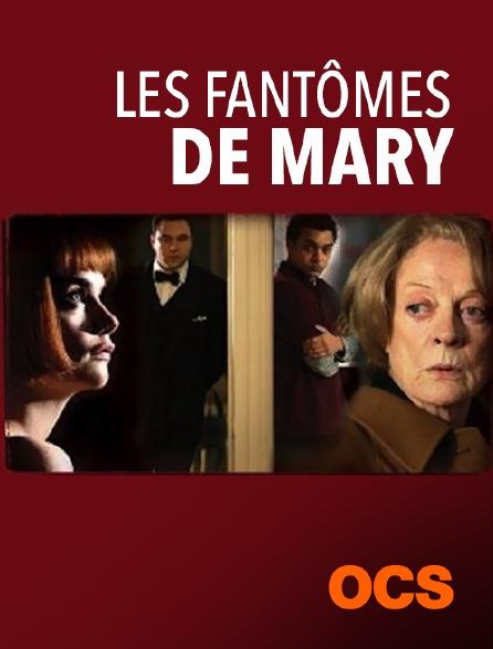 OCS - Les fantômes de Mary