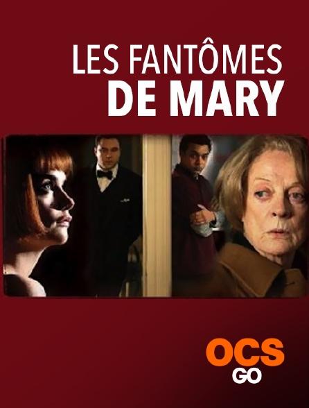 OCS Go - Les fantômes de Mary