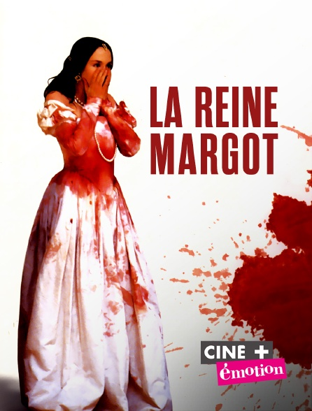 Ciné+ Emotion - La reine Margot