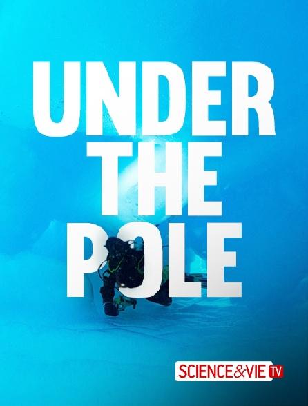 Science et Vie TV - Under the Pole
