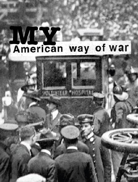 My American Way of War