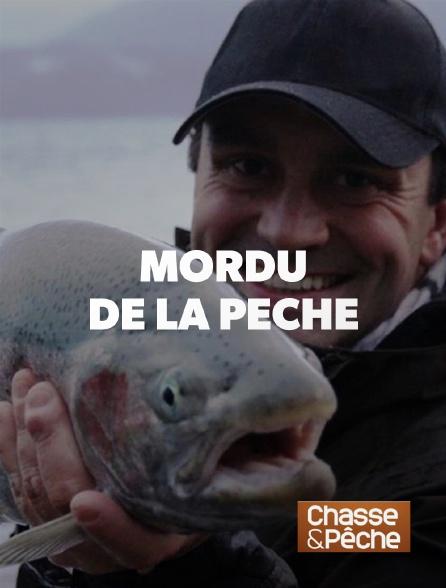 Chasse et pêche - Mordu de la pêche