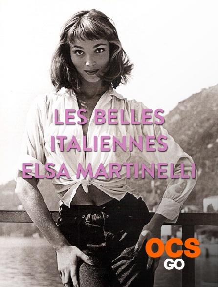 OCS Go - Les belles italiennes : Elsa Martinelli