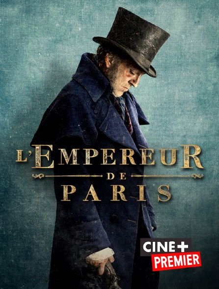 Ciné+ Premier - L'empereur de Paris