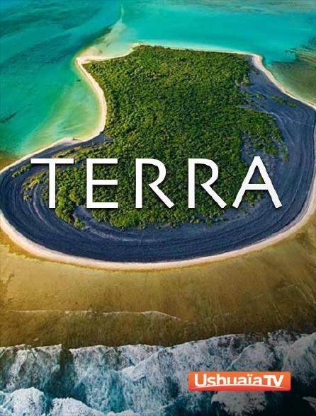 Ushuaïa TV - Terra