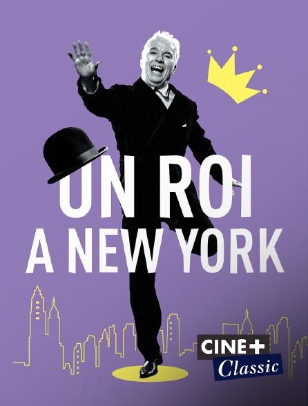 Ciné+ Classic - Un roi à New York