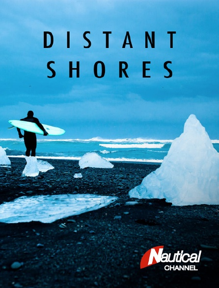 Nautical Channel - Distant Shores